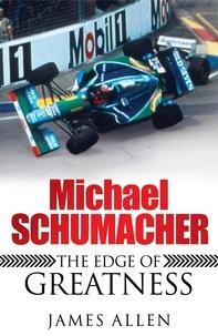 James Allen - Michael Schumacher.