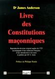 James Anderson - Livre des Constitutions maçonniques.