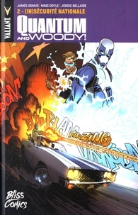 James Asmus et Ming Doyle - Quantum & Woody Tome 2 : (In)sécurite nationale.
