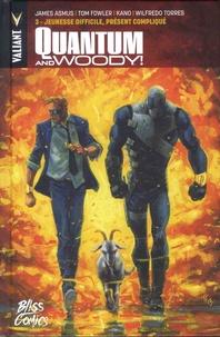 James Asmus et Tom Fowler - Quantum & Woody Tome 3 : Jeunesse difficile, présent compliqué.