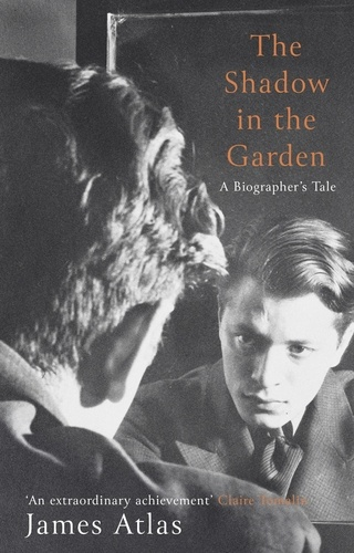 The Shadow in the Garden. A Biographer's Tale