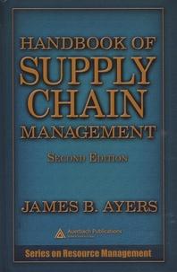 James-B Ayers - Handbook of Supply Chain Management.