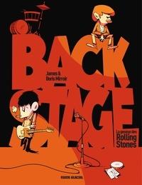 James et Boris Mirroir - Backstage : L'histoire des Rolling Stones.