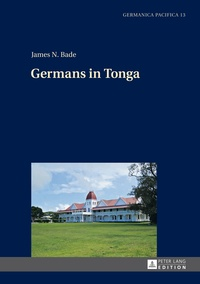 James Bade - Germans in Tonga.