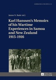 James Bade - Karl Hanssen's Memoirs of his Wartime Experiences in Samoa and New Zealand 1915–1916.