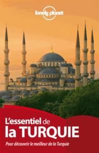 James Bainbridge et Brett Atkinson - L'essentiel de la Turquie.