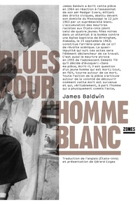 James Baldwin - Blues pour l'homme blanc.