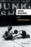James Baldwin - La conversion.