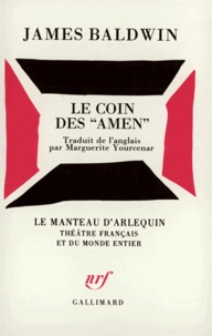 "James Baldwin - Le Coin des ""amen"" - Pièce en 3 actes."