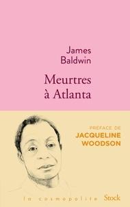 James Baldwin - Meurtres à Atlanta.