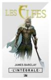 James Barclay - Les Elfes - L'intégrale.