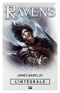 James Barclay et Isabelle Troin - Ravens - L'Intégrale.