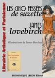 James Barclay [Topfer] et James Lovebirch - Les Cinq Fessées de Suzette.