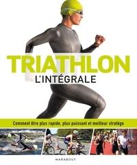 James Beckinsale - Triathlon l'intégrale.