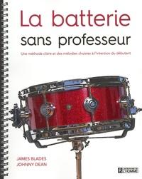 La batterie sans professeur - Une méthode claire et des mélodies choisies à lintention du débutant.pdf