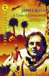 James Blish - A Case Of Conscience.