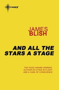James Blish - And All The Stars A Stage.