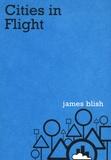 James Blish - Cities in Flight.