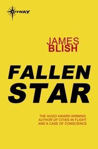 James Blish - Fallen Star.
