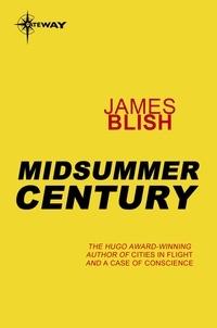 James Blish - Midsummer Century - A Haertel Scholium Book.
