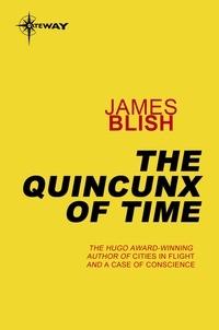 James Blish - The Quincunx of Time - A Haertel Scholium Book.