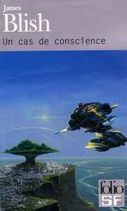 James Blish - Un cas de conscience.
