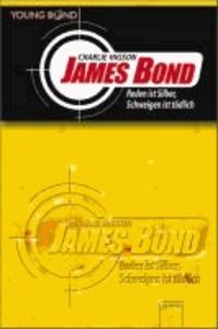James Bond 04. Reden ist Silber, Schweigen ist tödlich - Young Biond.