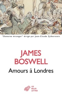 James Boswell - Amours à Londres - (1762-1763).