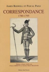 James Boswell et Pascal Paoli - Correspondance 1780-1795.