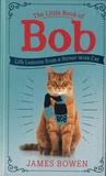 James Bowen - The Little Book of Bob.