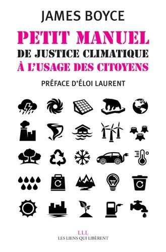 Petit manuel de justice climatique à l'usage des citoyens