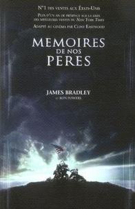 James Bradley et Ron Powers - Mémoires de nos pères.