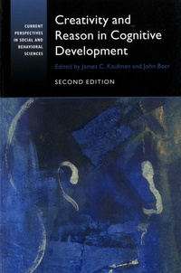 James C. Kaufman et John Baer - Creativity and Reason in Cognitive Development.