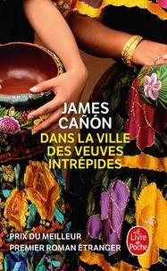 Télécharger des livres en anglais Dans la ville des veuves intrépides par James Cañón MOBI 9782253126638