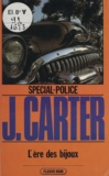 James Carter - Spécial-police : L'Ère des bijoux.