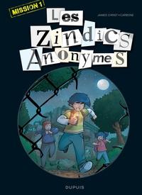 James Christ et  Carbone - Les zindics anonymes Mission 1 : .