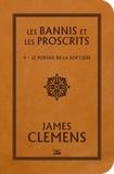 James Clemens - Les Bannis et les Proscrits Tome 4 : Le Portail de la Sor'cière.