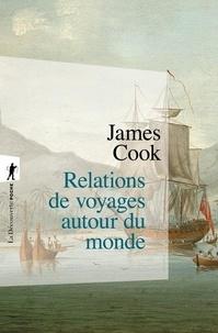 James Cook - Relations de voyage autour du monde.