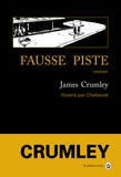 James Crumley - Fausse piste.