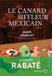 James Crumley - Le canard siffleur mexicain.