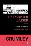 James Crumley - Le dernier baiser.