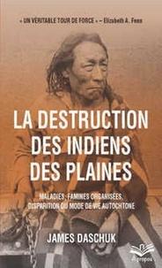 La destruction des Indiens des plaines - Maladies, famines organisées, disparition du mode de vie autochtone.pdf
