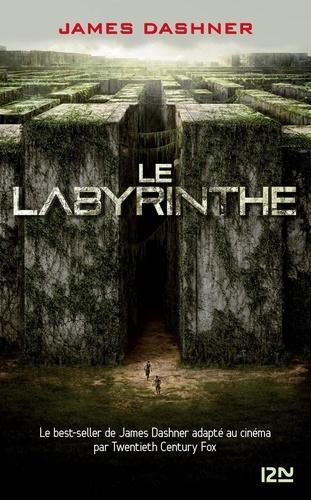 L'épreuve Tome 1 Le labyrinthe