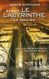 James Dashner - L'épreuve Tome 5 : Avant le labyrinthe - La braise.