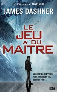 James Dashner - Le jeu du maître Tome 1 : La partie infinie.