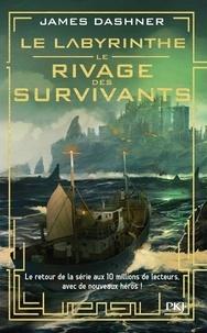 James Dashner - Le labyrinthe - Le rivage des survivants.