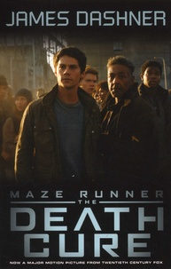 James Dashner - The Maze Runner Tome 3 : The Death Cure.