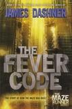 James Dashner - The Maze Runner - The Fever Code.