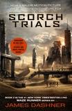 James Dashner - The Scorch Trials.