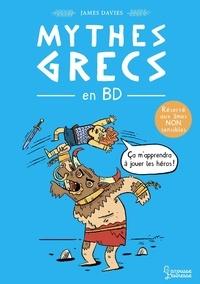 James Davies - Héros, monstres et trahisons dans les mythes grecs en BD.
